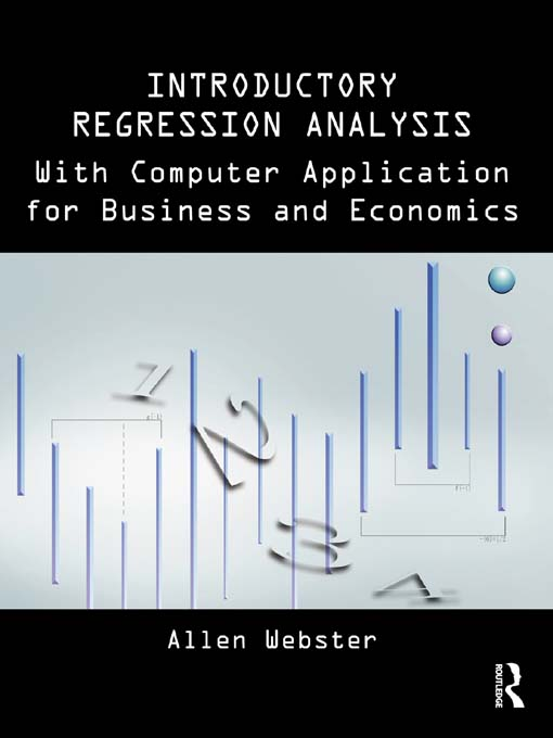 Introductory  Regression Analysis With Computer Applications with Computer Application for Business and Economics