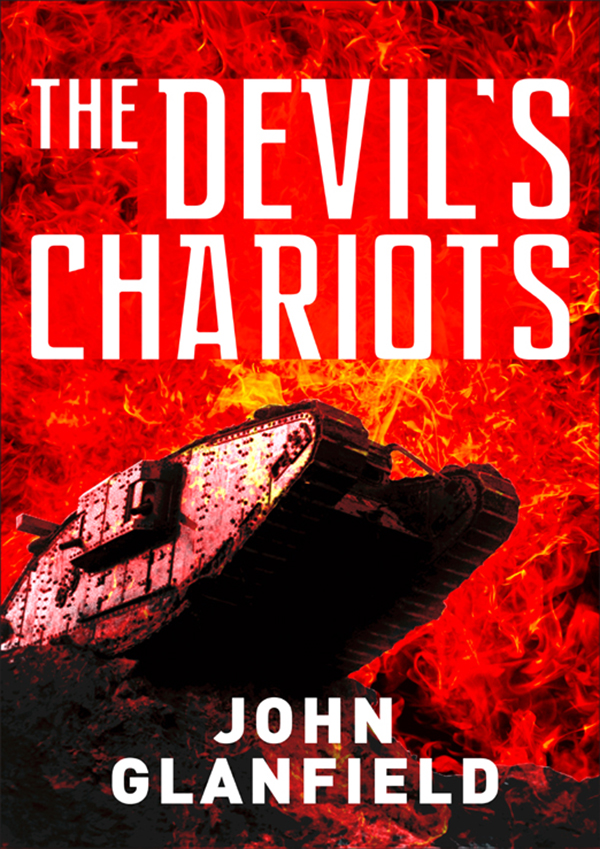 The Devil's Chariots': The origins and secret battles of tanks in the First World War
