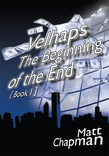 Velhaps: The Beginning of the End