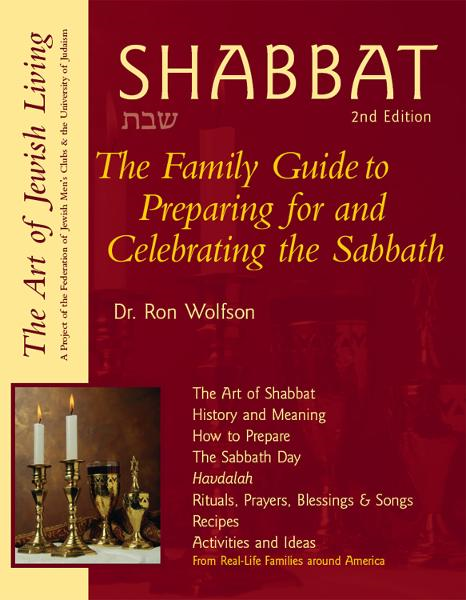 Shabbat, 2nd Ed: The Family Guide to Preparing for and Celebrating the Sabbath