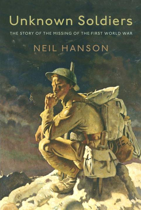 Unknown Soldiers By: Neil Hanson