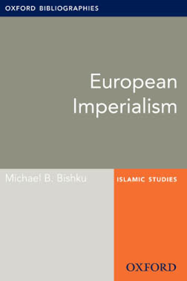 European Imperialism: Oxford Bibliographies Online Research Guide