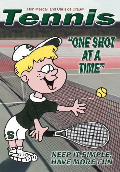TENNIS-One Shot at a Time