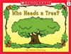 Little Leveled Readers: Level B - Who Needs A Tree?: Just The Right Level To Help Young Readers Soar!