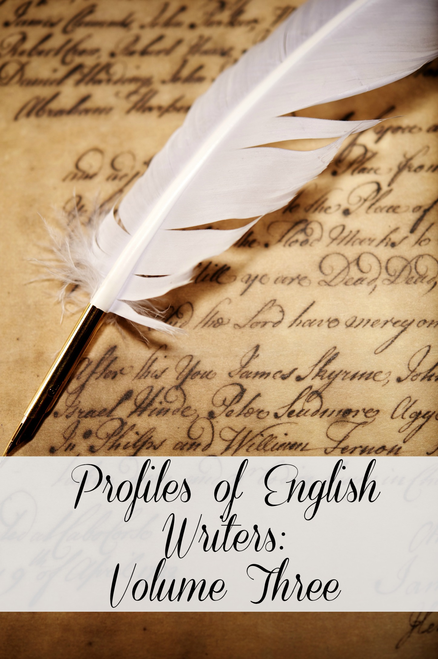 Profiles of English Writers: Volume Three of Three