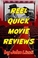 online magazine -  Reel Quick Movie Reviews