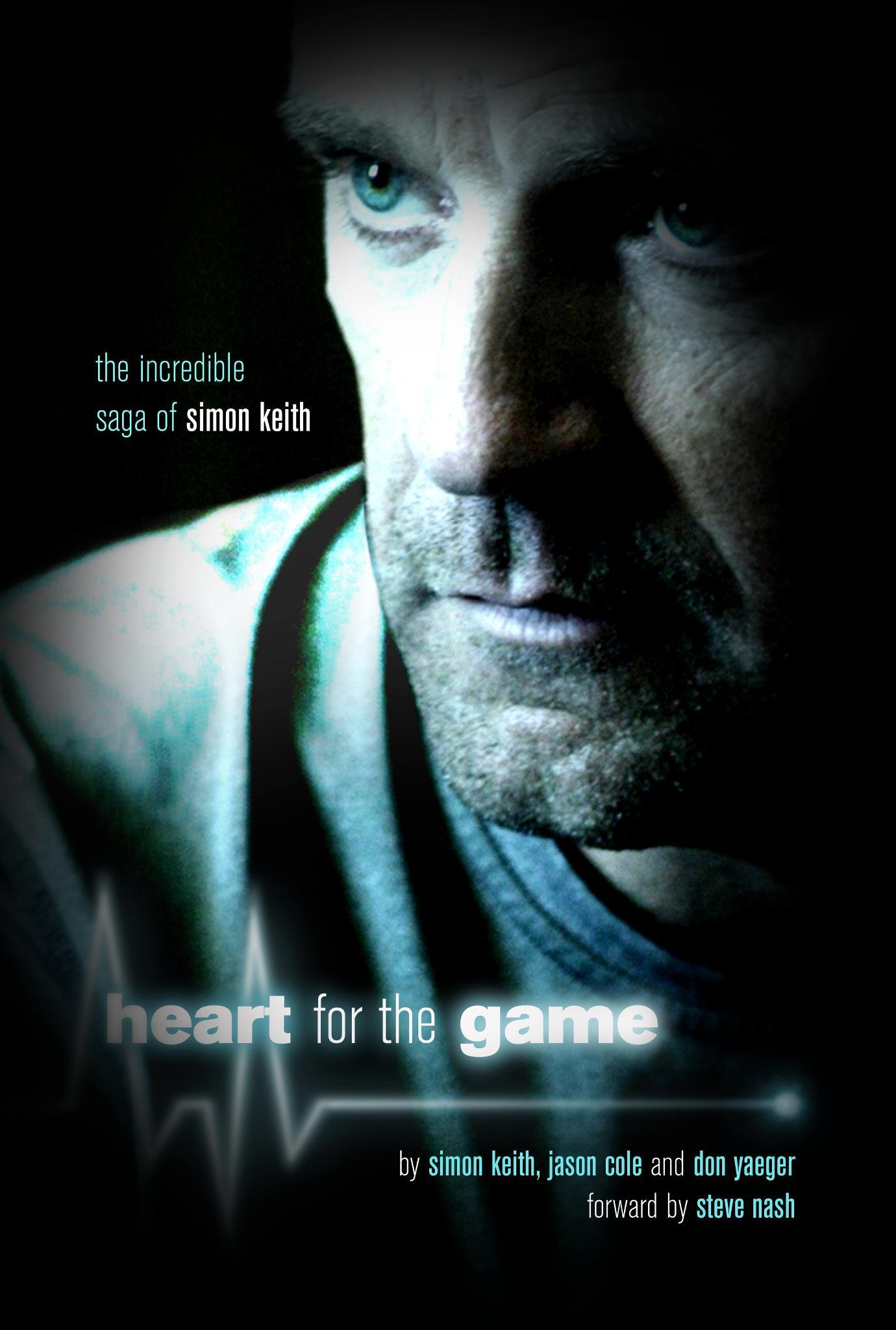 Heart For The Game By: Simon Keith