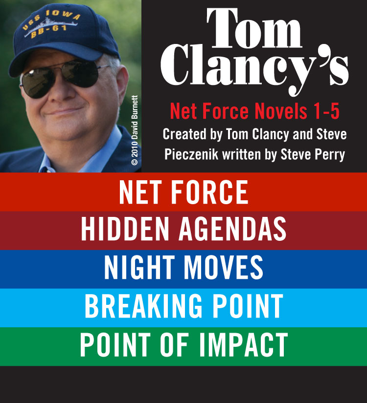 Tom Clancy?s Net Force Novels 1?5 By: Tom Clancy
