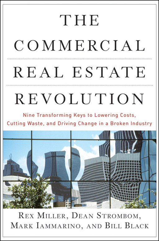 The Commercial Real Estate Revolution