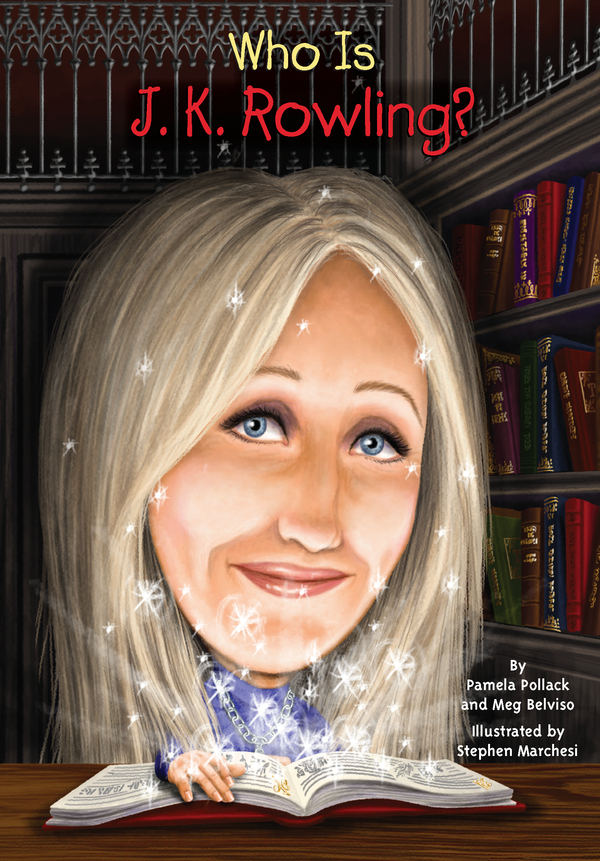 Who Is J.K. Rowling? By: Meg Belviso,Pam Pollack,Nancy Harrison,Stephen Marchesi