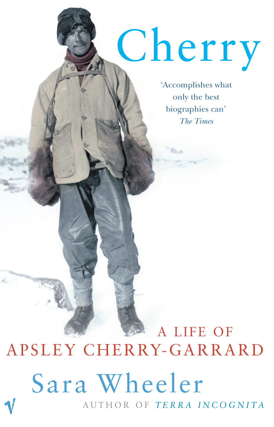 Cherry A Life of Apsley Cherry-Garrard