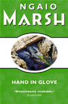 Hand In Glove (the Ngaio Marsh Collection):