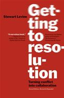 download Getting to Resolution: Turning Conflict into Collaboration book
