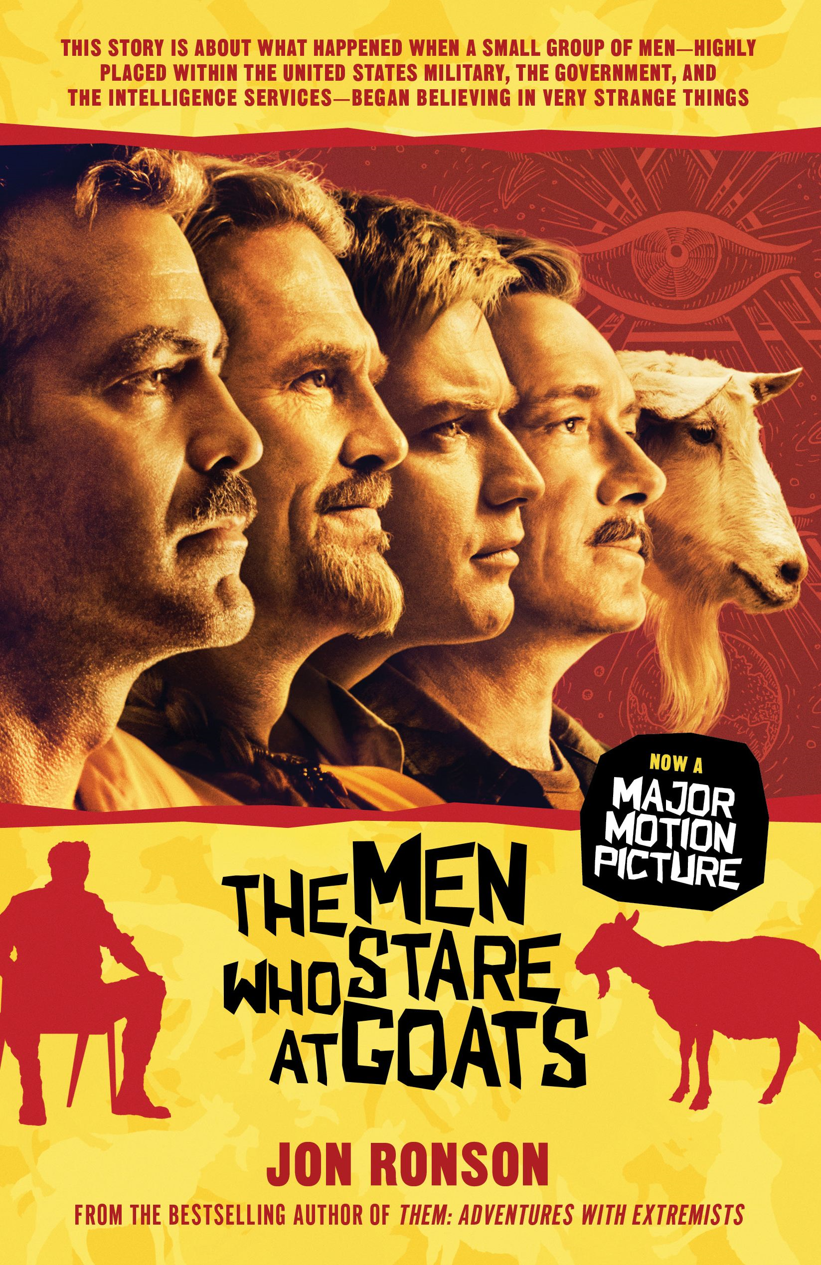 The Men Who Stare at Goats By: Jon Ronson