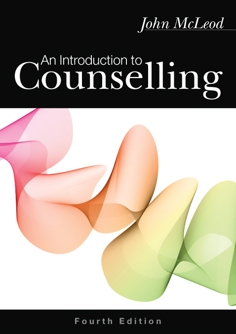 INTRODUCTION TO COUNSELLING By: John McLeod