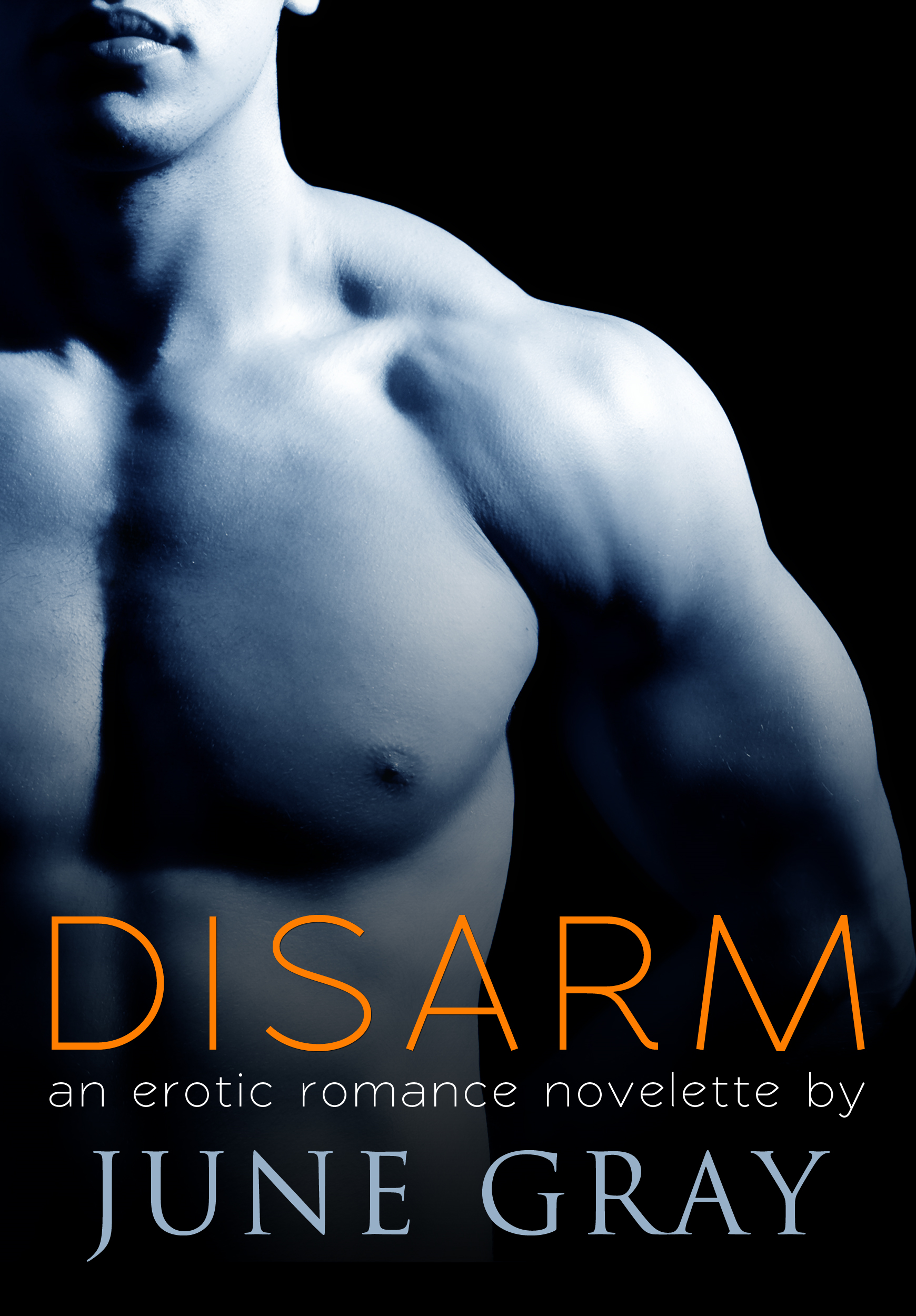 DISARM By: June Gray