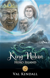 King Nolan - Hero Island [books For Kids]