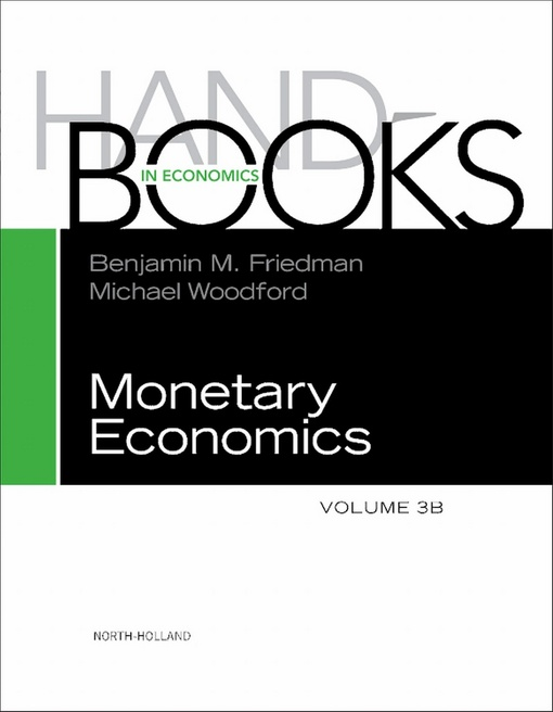 Handbook of Monetary Economics, Volume 3B