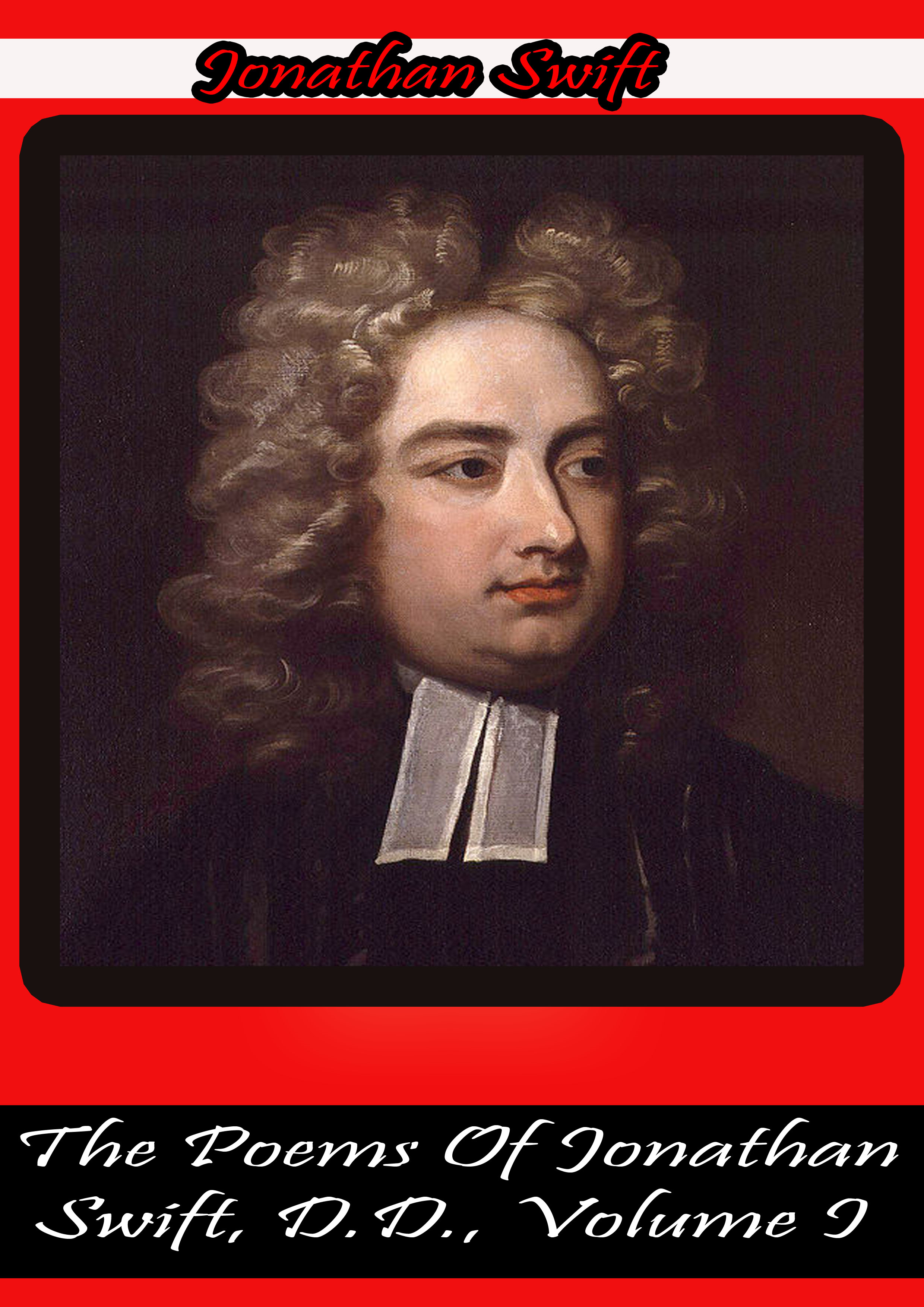 The Poems Of Jonathan Swift, D.D., Volume I