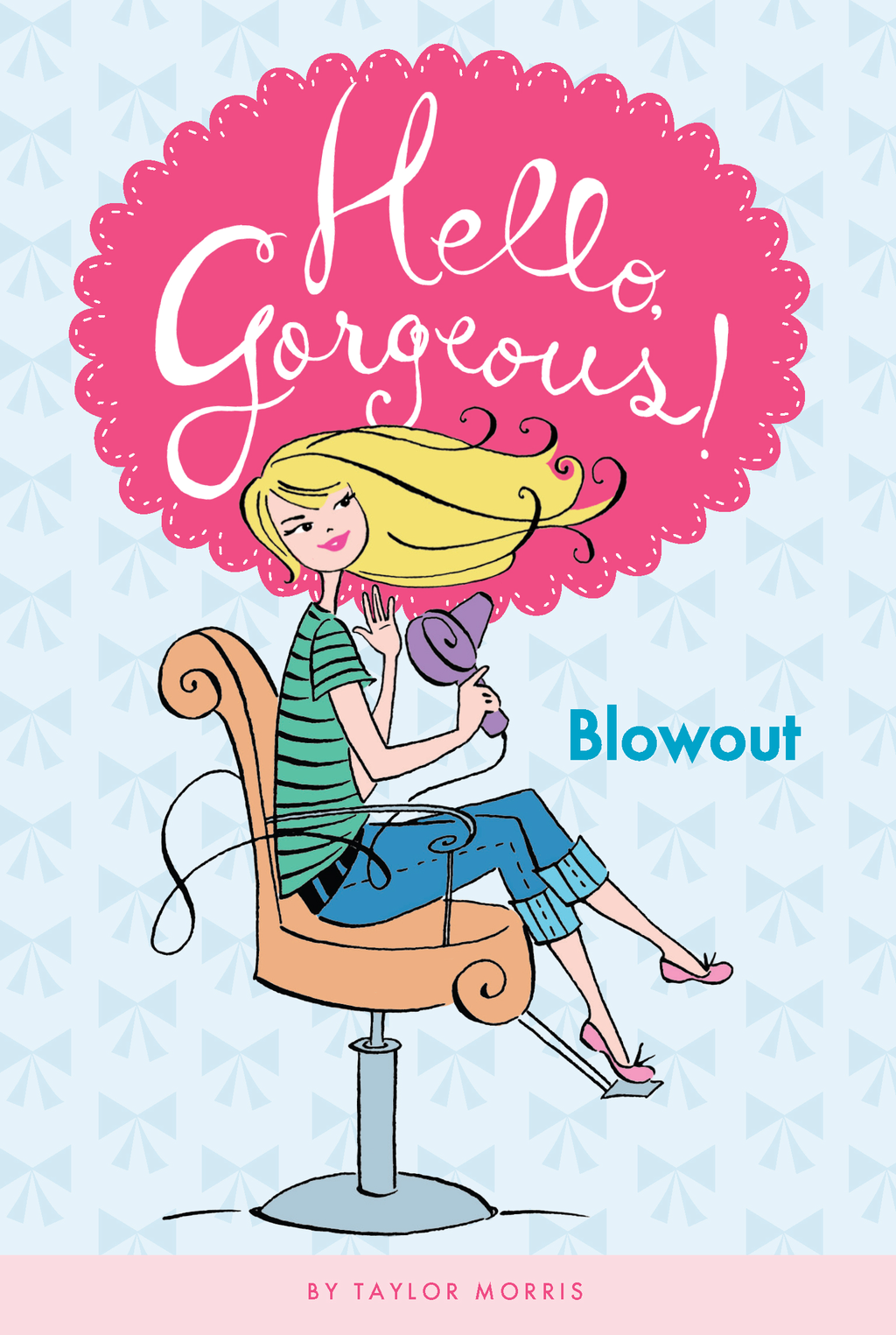 Blowout #1 By: Taylor Morris,Anne Keenan Higgins