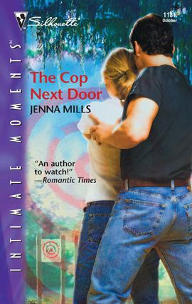 The Cop Next Door By: Jenna Mills