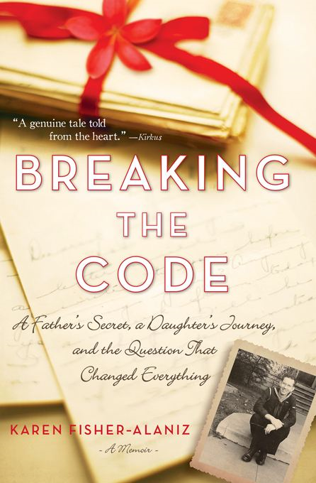 Breaking the Code: A Father's Secret, a Daughter's Journey, and the Question That Changed Everything