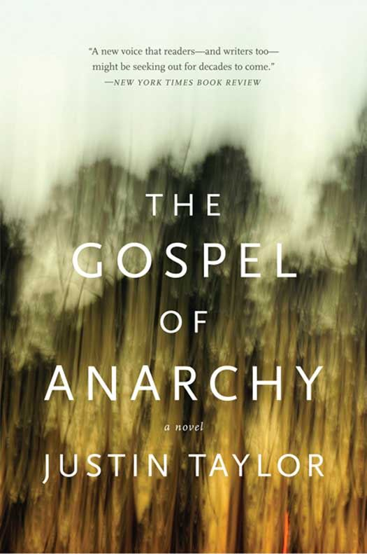 The Gospel of Anarchy By: Justin Taylor