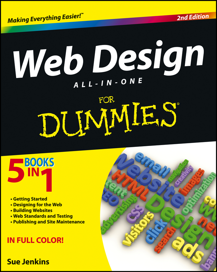 Web Design All-in-One For Dummies By: Sue Jenkins