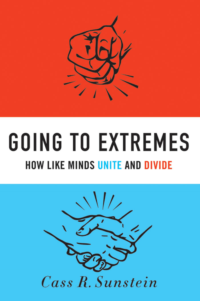 Going to Extremes:How Like Minds Unite and Divide
