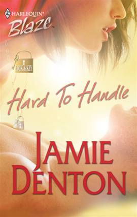 Hard To Handle By: Jamie Denton