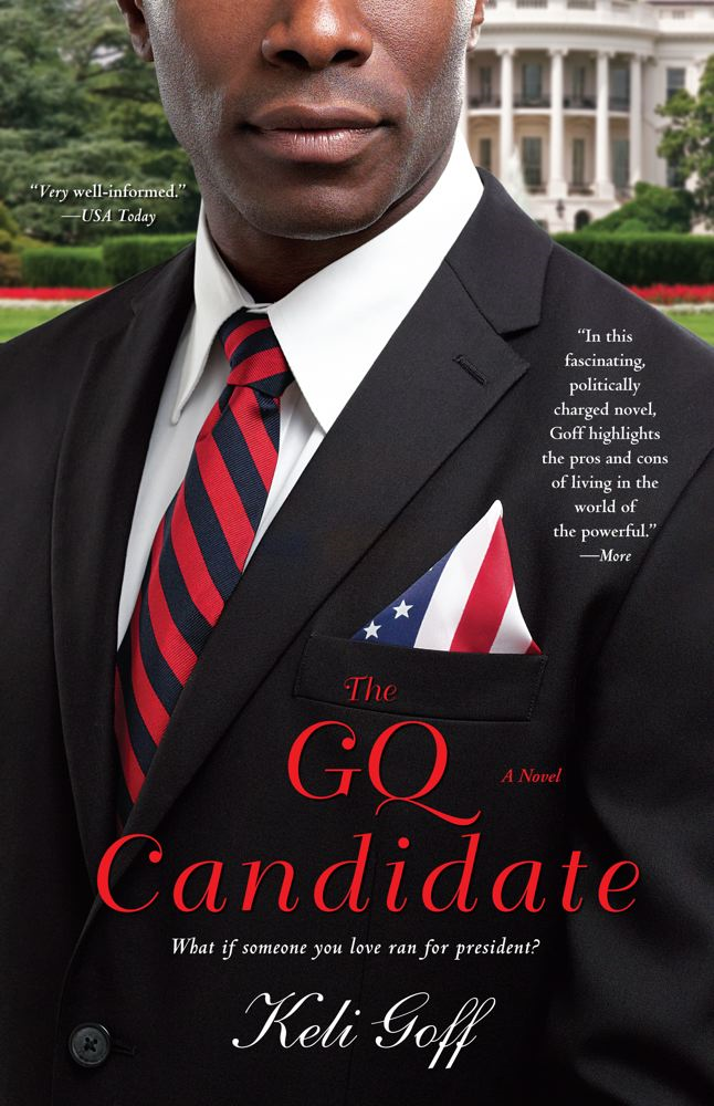 The GQ Candidate By: Keli Goff