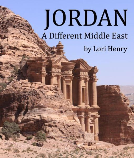 Jordan: A Different Middle East By: Lori Henry