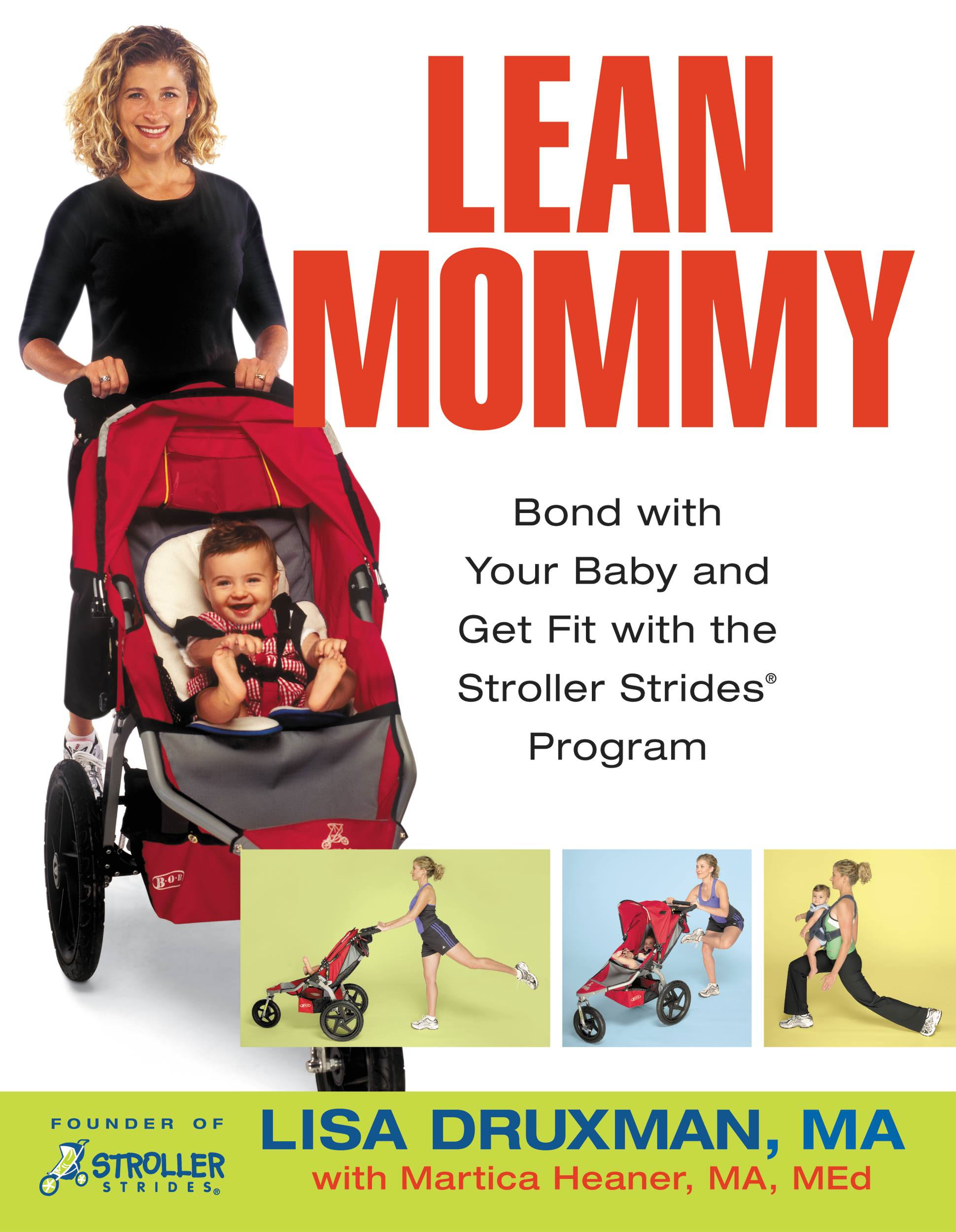 Lean Mommy By: Lisa Druxman,Martica Heaner
