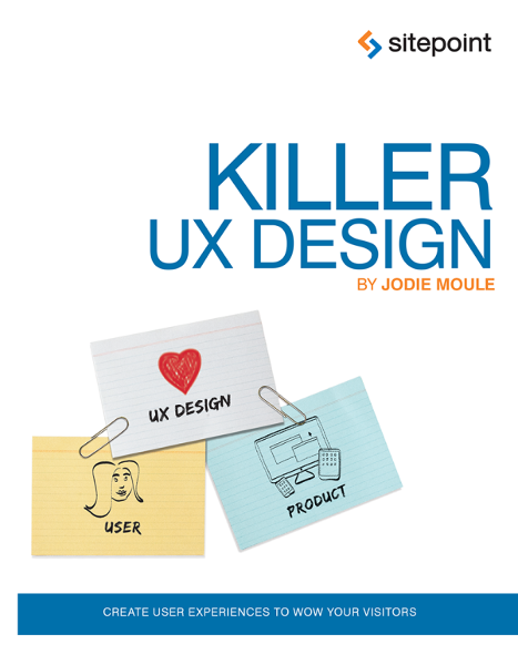 Killer UX Design
