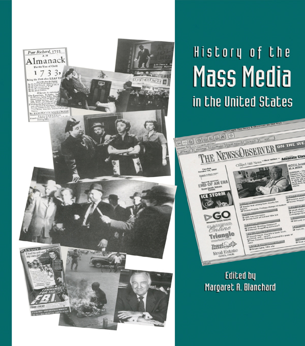History of the Mass Media in the United States An Encyclopedia