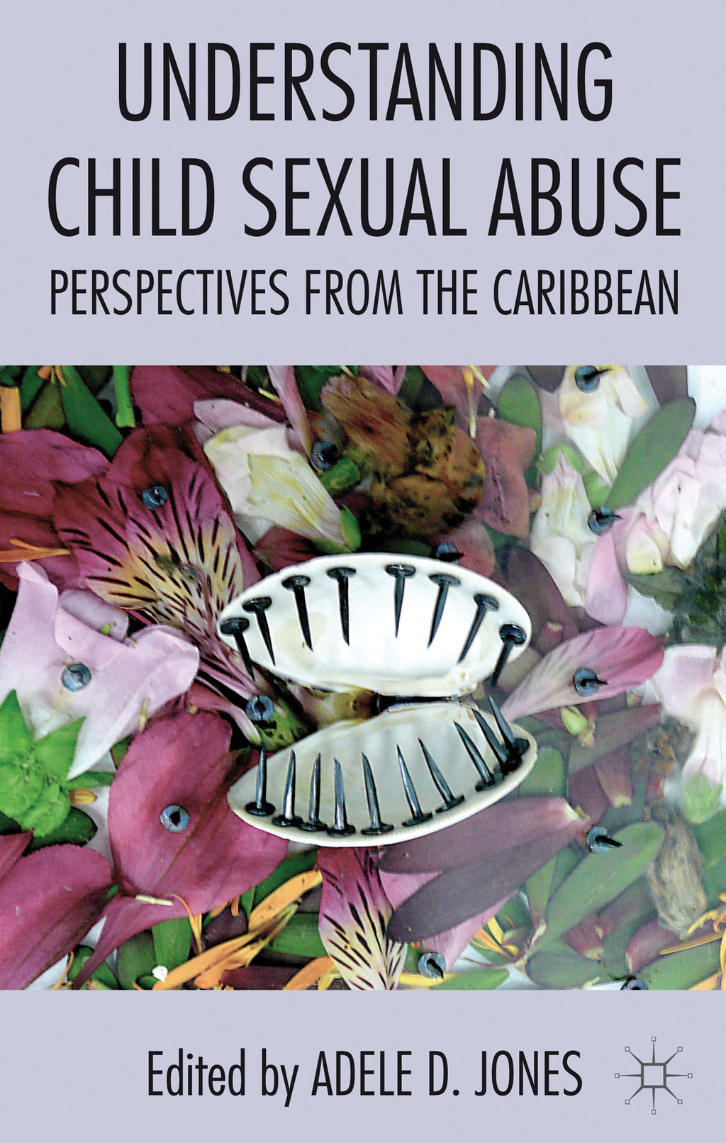 Understanding Child Sexual Abuse Perspectives from the Caribbean
