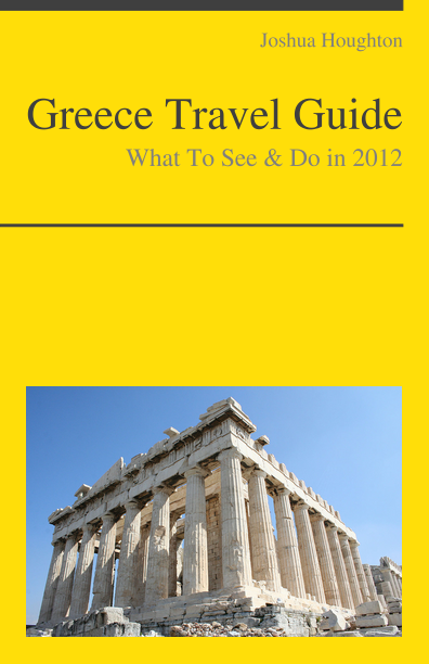 Greece Travel Guide - What To See & Do