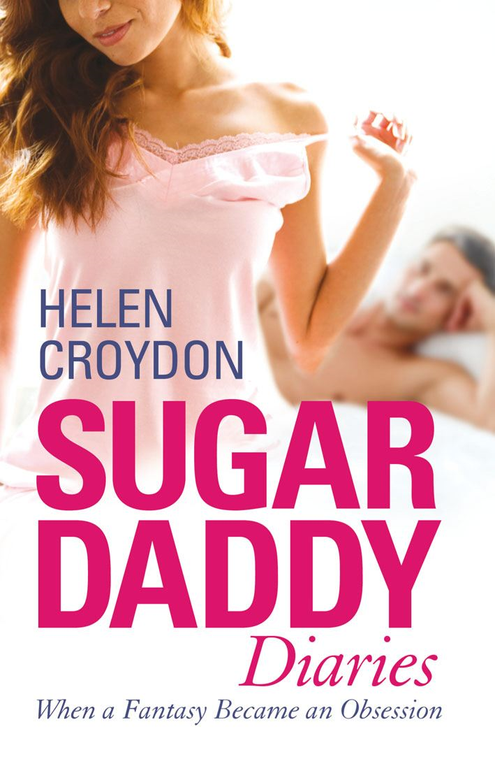 Sugar Daddy Diaries By: Helen Croydon