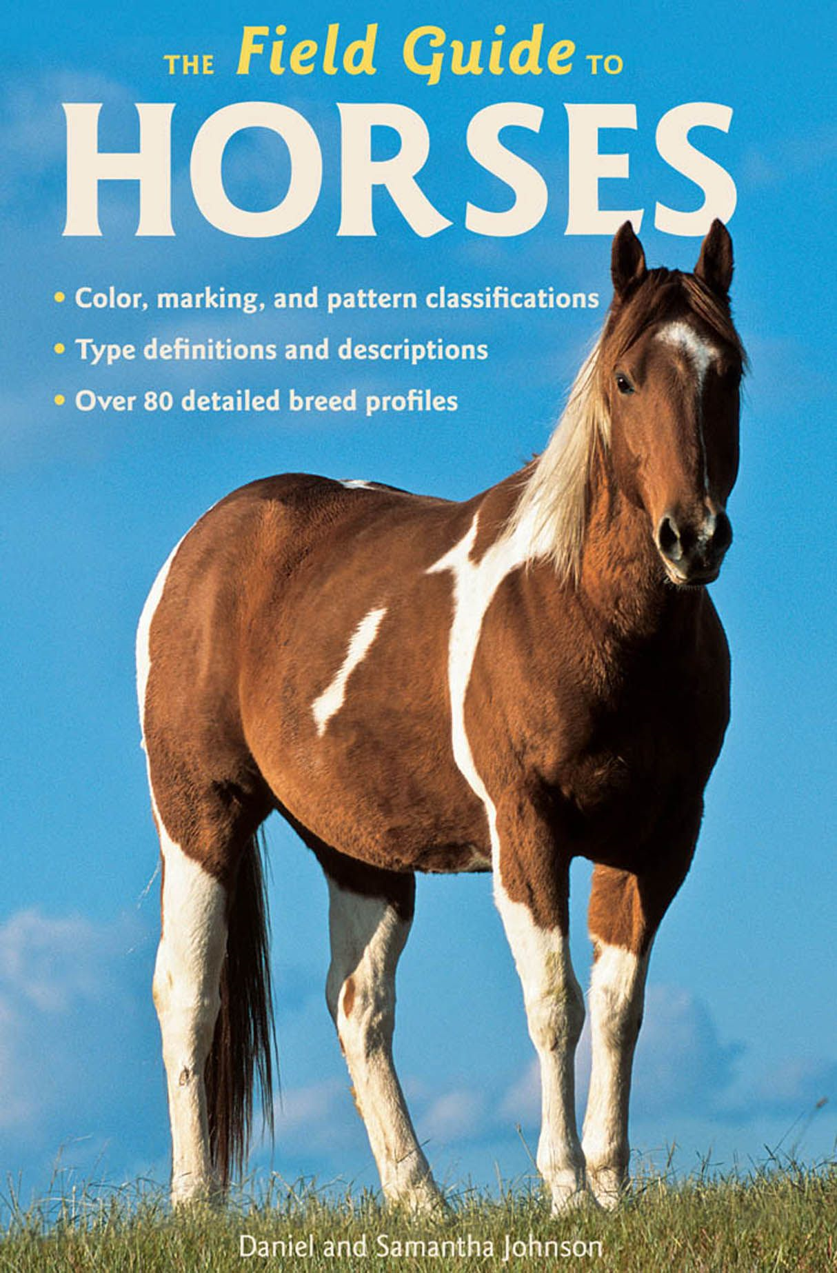 The Field Guide to Horses By: Samantha Johnson,Daniel Johnson
