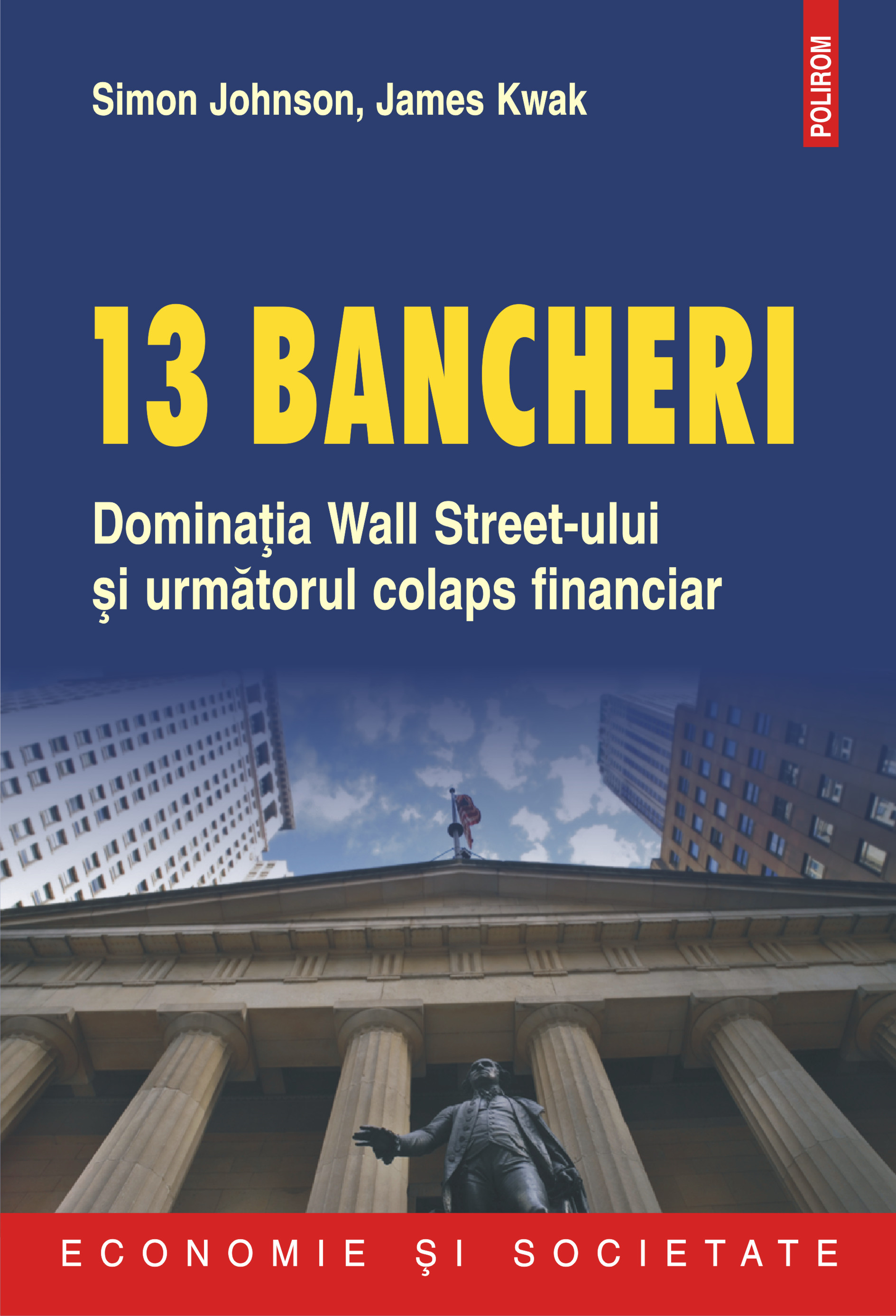 13 bancheri By: James Kwak,Simon Johnson