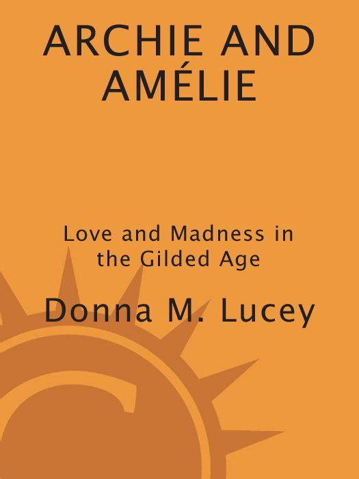 Archie and Amelie By: Donna M. Lucey