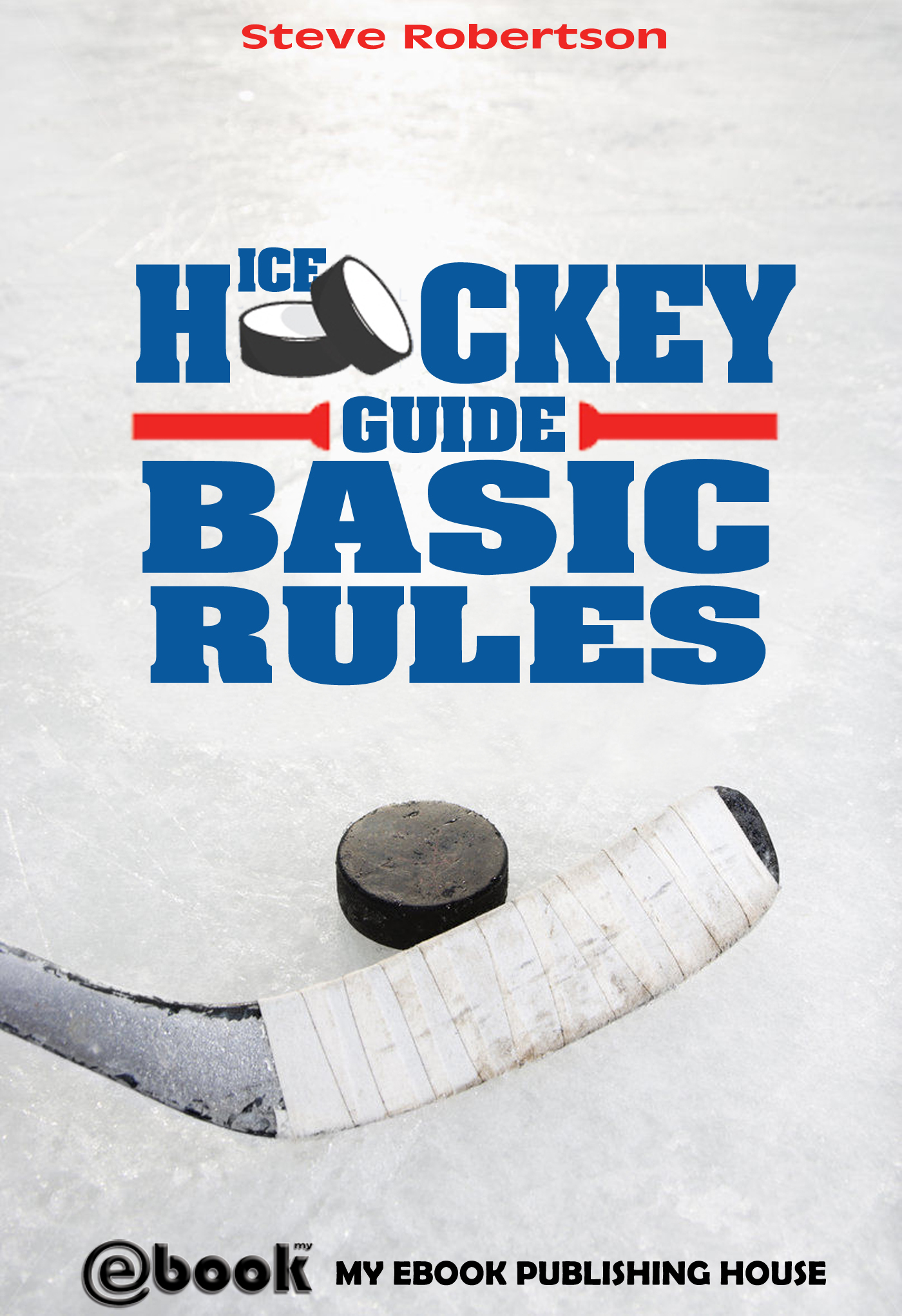 Ice Hockey Guide – Basic Rules