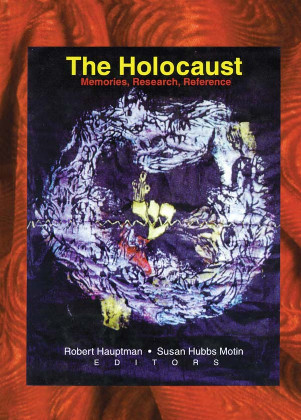 The Holocaust Memories,  Research,  Reference