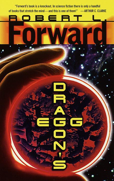 Dragon's Egg By: Robert L. Forward