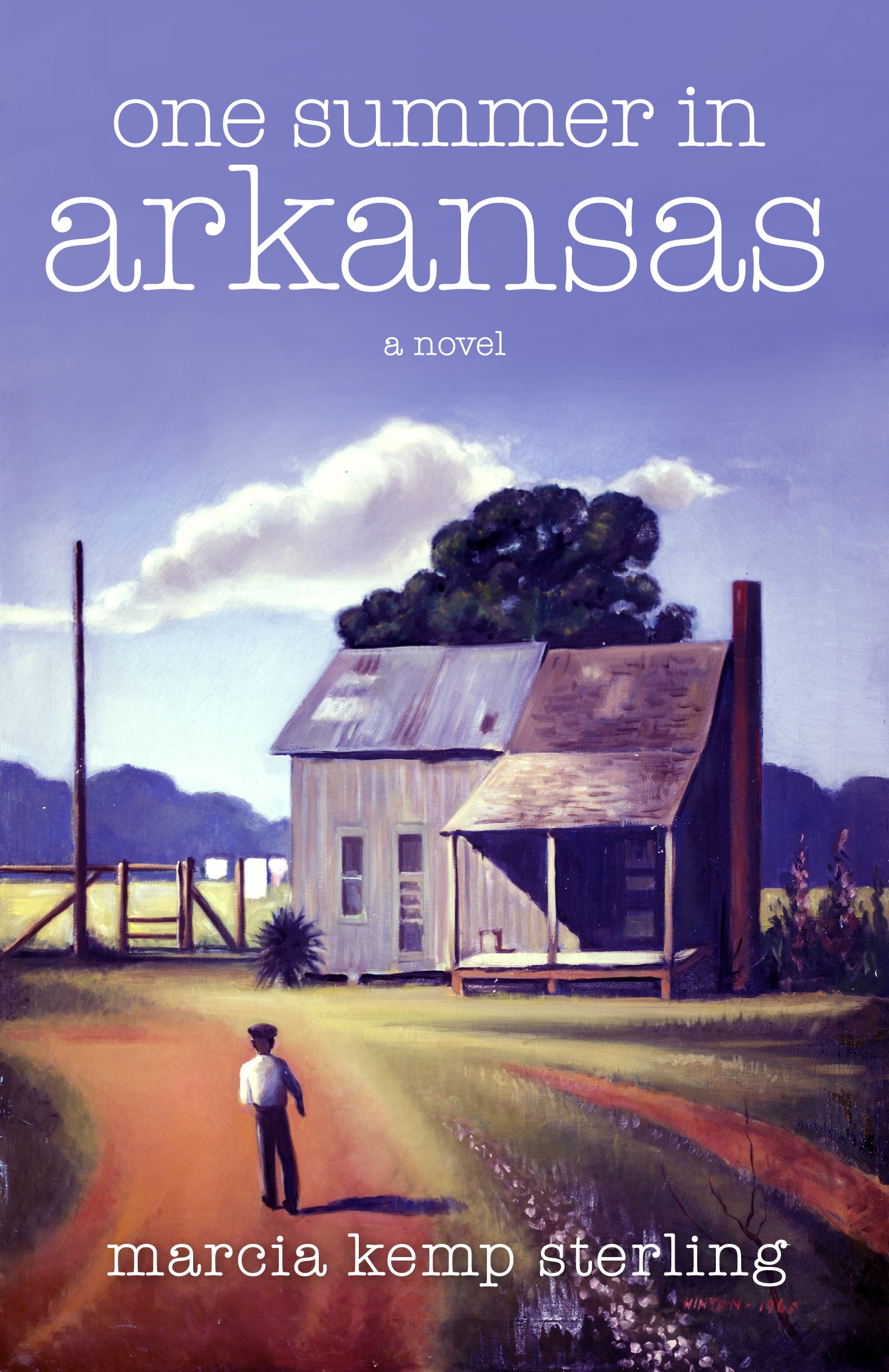 One Summer in Arkansas By: Marcia Kemp Sterling