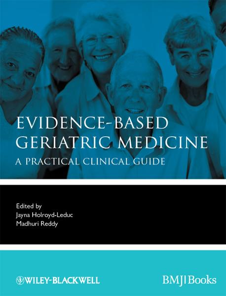 Evidence-Based Geriatric Medicine By: