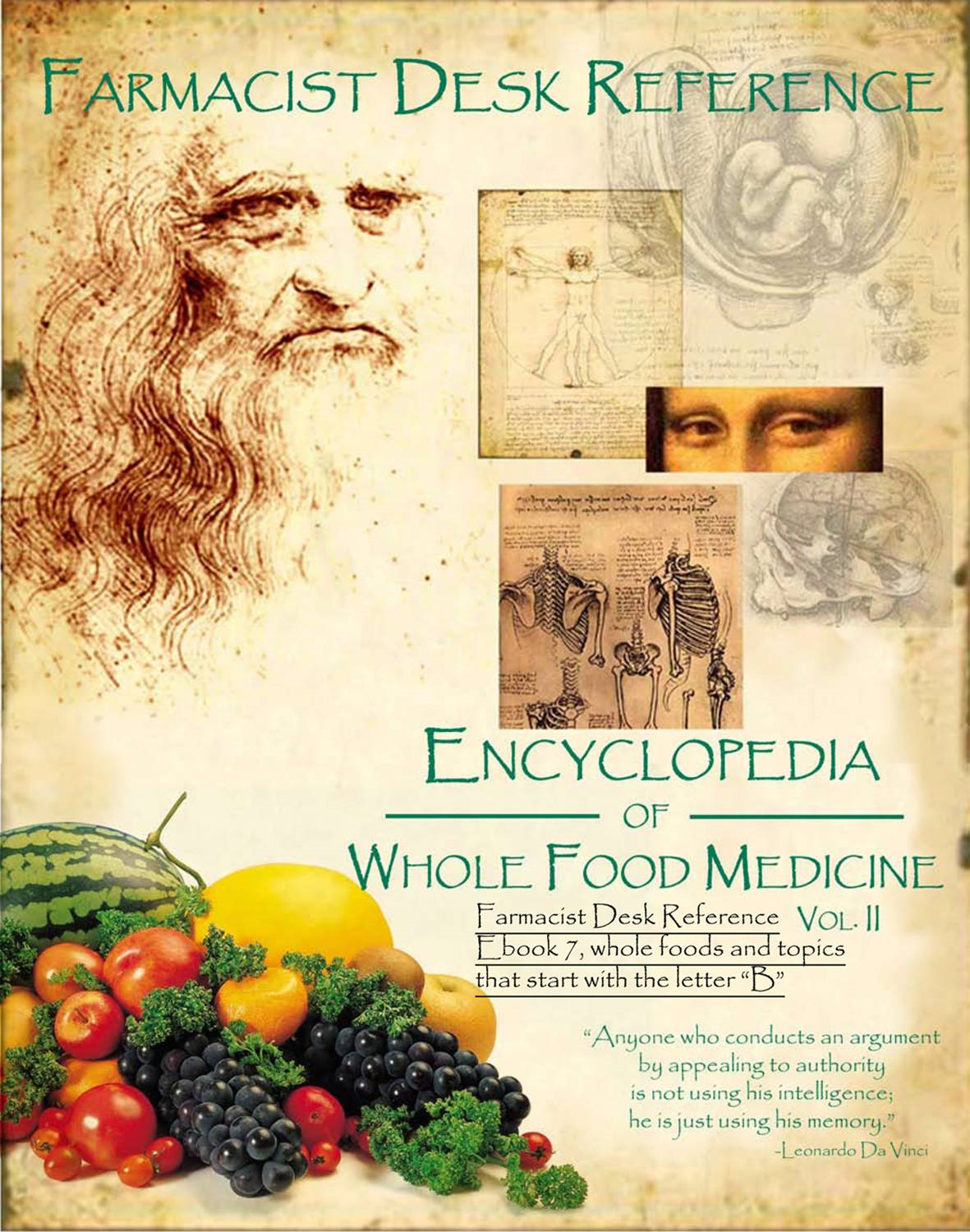 Farmacist Desk Reference Ebook 7, Whole Foods and topics that start with the letter B: Farmacist Desk Reference E book series