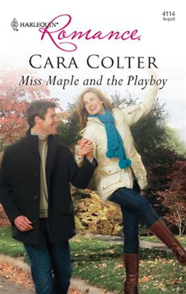 Miss Maple and the Playboy By: Cara Colter
