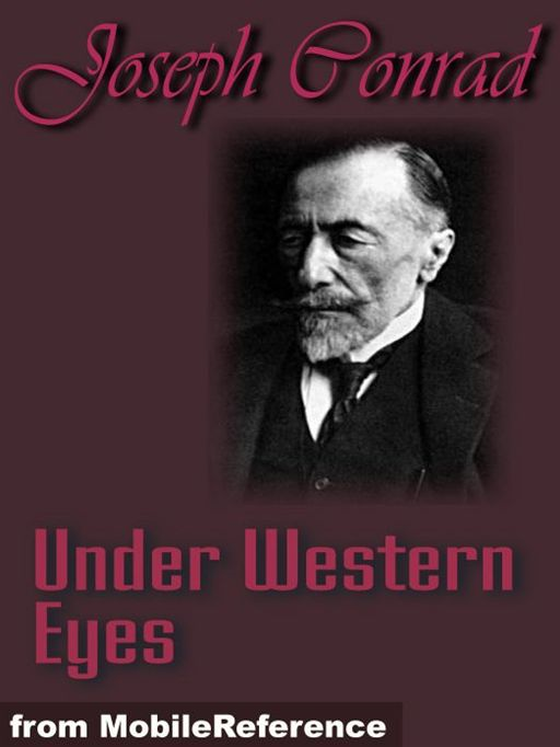 Under Western Eyes  (Mobi Classics) By: Joseph Conrad