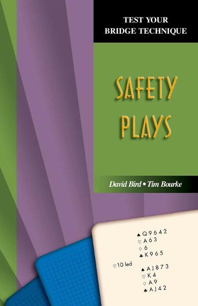 Safety Plays (Test Your Bridge Technique Series)